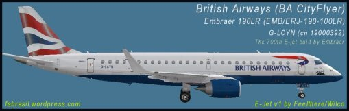 E190 BA CityFlyer G-LCYN - Repaint of the real aircraft